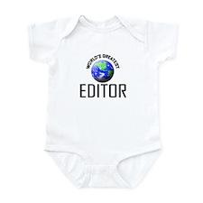 World's Greatest EDITOR Infant Bodysuit