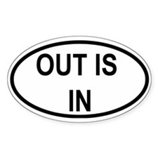 """""""Out Is In"""" Oval Decal"""