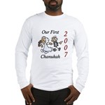 Our First Chanukah 2007 Long Sleeve T-Shirt