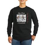 Our First Chanukah 2007 Long Sleeve Dark T-Shirt
