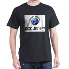 World's Greatest DISC JOCKEY T-Shirt