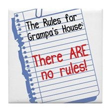 No Rules at Grampa's House Tile Coaster