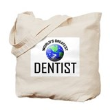 World's Greatest DENTIST Tote Bag