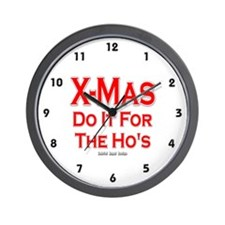 X-Mas Do it for the Ho's Wall Clock