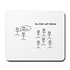 No Child Left Behind Mousepad