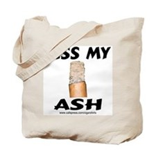 Kiss My Ash Cigar Tote Bag