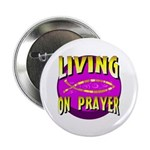 Living On Prayer Button