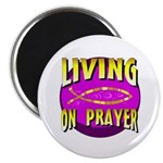 Living On Prayer Magnet