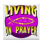 Living On Prayer Tile Coaster