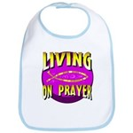 Living On Prayer Bib
