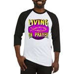 Living On Prayer Baseball Jersey