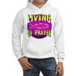 Living On Prayer Hooded Sweatshirt