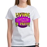 Living On Prayer Women's T-Shirt