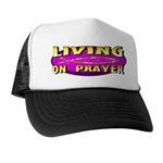Living On Prayer Trucker Hat