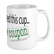 I Didn't Really Need This (Coupon) Mug