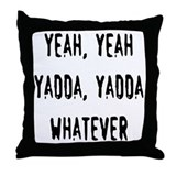 Cute Yada yada yada Throw Pillow