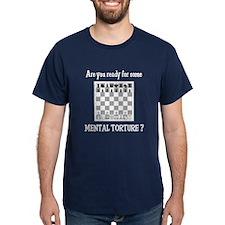 Chess - Mental Torture T-Shirt