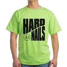 Hard as Nails Black T-Shirt