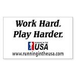 RUSA - Work Hard. Play Harder Sticker (Rectangular