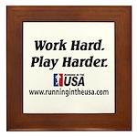 RUSA - Work Hard. Play Harder Framed Tile