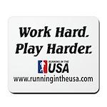 RUSA - Work Hard. Play Harder Mousepad