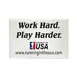 RUSA - Work Hard. Play Harder Rectangle Magnet
