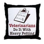 Funny Veterinary Veterinarian Throw Pillow