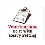 Funny Veterinary Veterinarian Small Poster