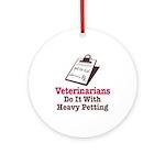 Funny Veterinary Veterinarian Ornament (Round)