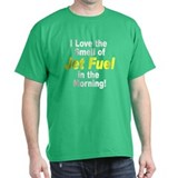 Love the Smell of Jet Fuel T-Shirt