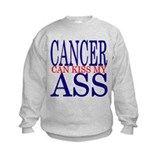 Cancer Can Kiss My Ass Sweatshirt