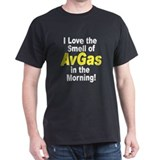 I love the smell of avgas in T-Shirt