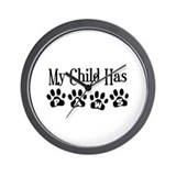 My Child Has Paws Wall Clock
