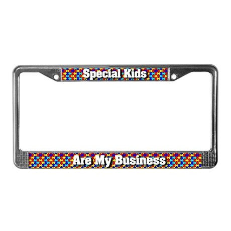 Special Kids Are My Business License Plate Frame