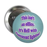 "Office Hell 2.25"" Button (100 pack)"