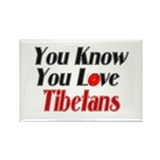 You know you love tibetians Rectangle Magnet (10 p