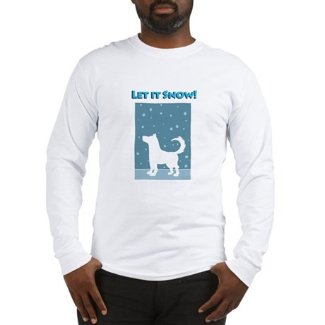 Let It Snow Dog Long Sleeve T-Shirt