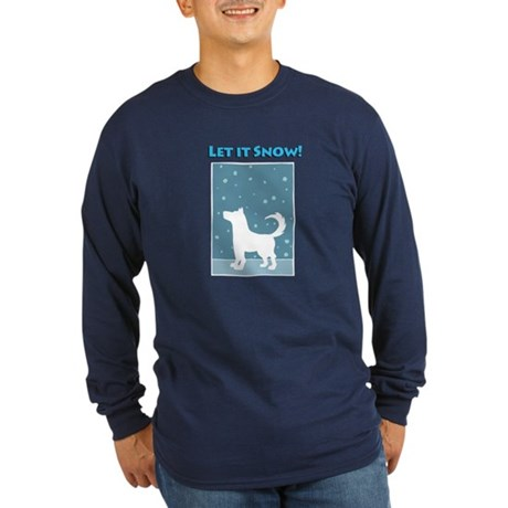Let It Snow Dog Long Sleeve Dark T-Shirt