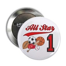 "All-Star Sports First Birthday 2.25"" Button (100 p"