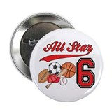 "AllStar Sports 6th Birthday 2.25"" Button (100 pack"