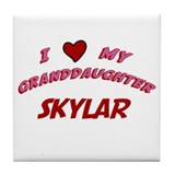 I Love My Granddaughter Skyla Tile Coaster