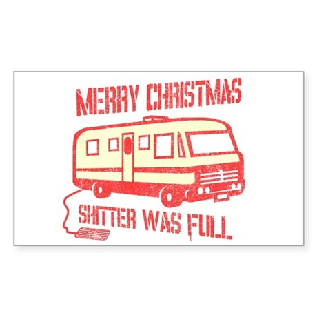 Merry X-mas, Shitter Was Full Sticker (Rectangular