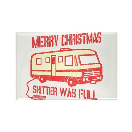 Merry X-mas, Shitter Was Full Rectangle Magnet