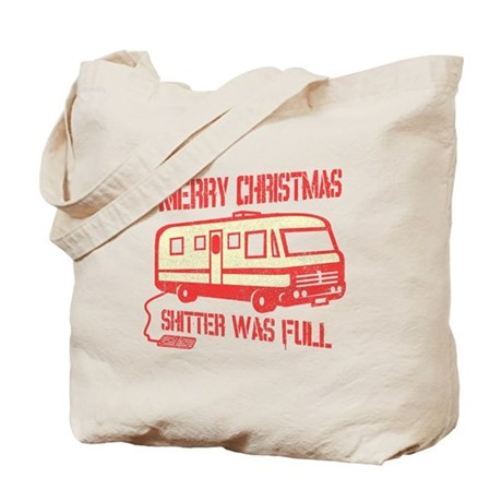 Merry X-mas, Shitter Was Full Tote Bag