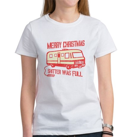 Merry X-mas, Shitter Was Full Womens T-Shirt