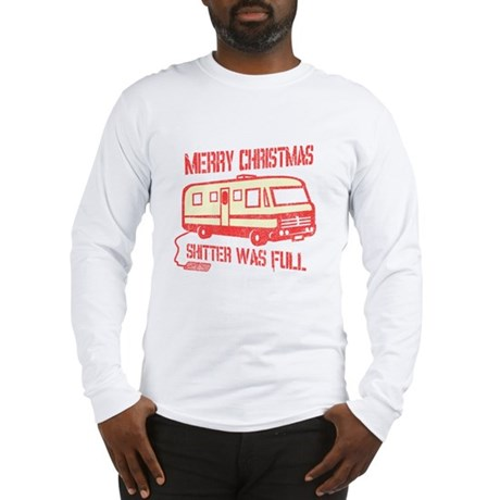 Merry X-mas, Shitter Was Full Long Sleeve T-Shirt
