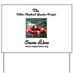 WSGP Saves Lives Yard Sign