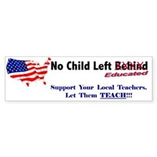 No Child Left Educated Bumper Bumper Sticker