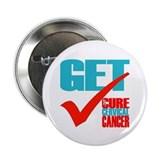 "Get Checked -- Cervical Cancer Awareness 2.25"" But"