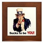 Sucks To Be You (Uncle Sam) Framed Tile